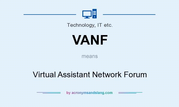 What does VANF mean? It stands for Virtual Assistant Network Forum
