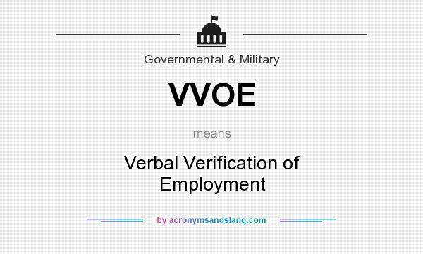What does VVOE mean? - Definition of VVOE - VVOE stands for Verbal ...