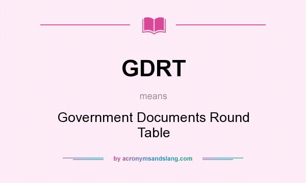 What does gdrt mean definition of gdrt gdrt stands for Html table definition