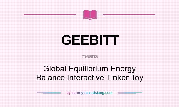 What Does Geebitt Mean Definition Of Geebitt Geebitt Stands For