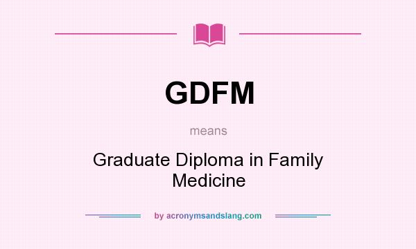 gdfm graduate diploma in family medicine in undefined by  gdfm graduate diploma in family medicine in undefined by com