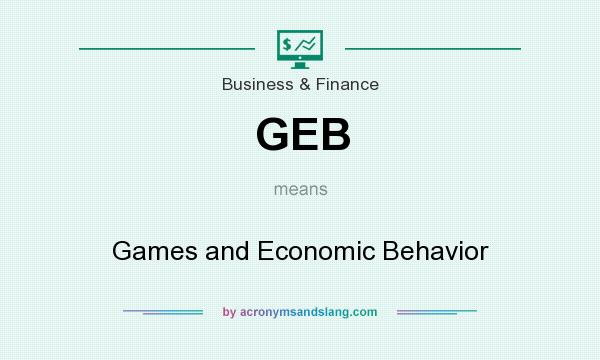 What does GEB mean? It stands for Games and Economic Behavior