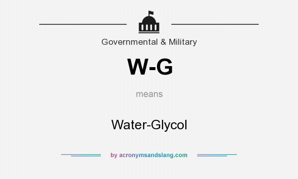 What does W-G mean? It stands for Water-Glycol