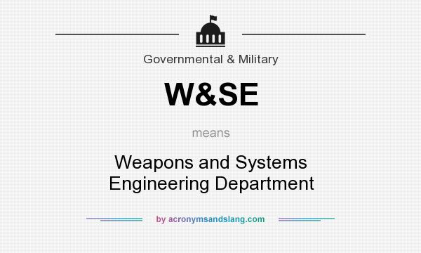 What does W&SE mean? It stands for Weapons and Systems Engineering Department