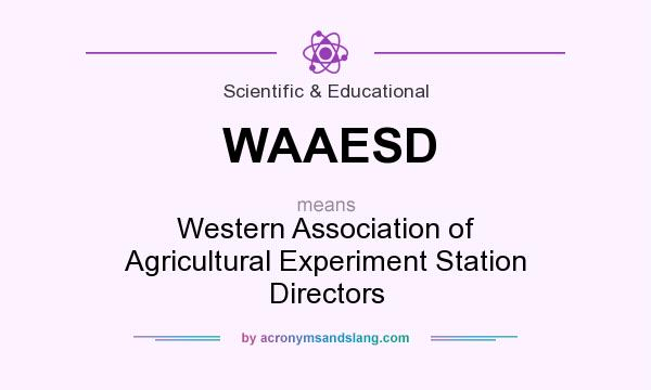 What does WAAESD mean? It stands for Western Association of Agricultural Experiment Station Directors