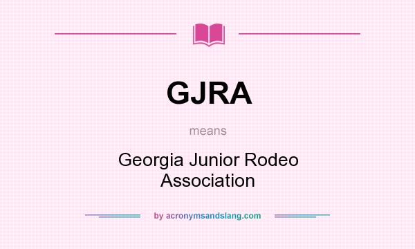 What does GJRA mean? It stands for Georgia Junior Rodeo Association