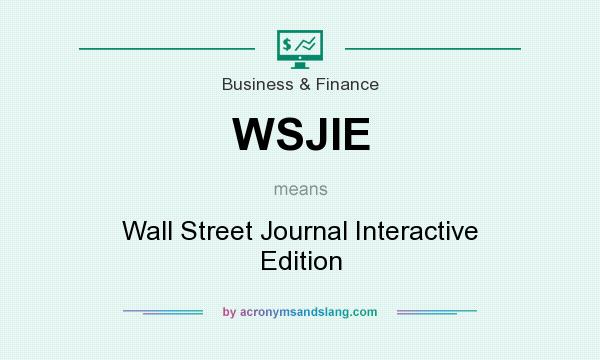 What does WSJIE mean? It stands for Wall Street Journal Interactive Edition