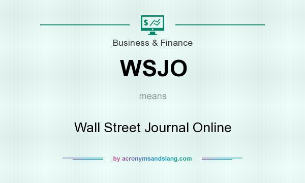 What does WSJO mean? It stands for Wall Street Journal Online