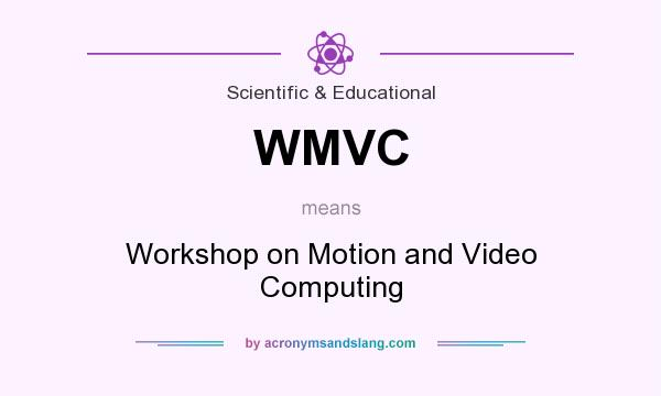 What does WMVC mean? It stands for Workshop on Motion and Video Computing