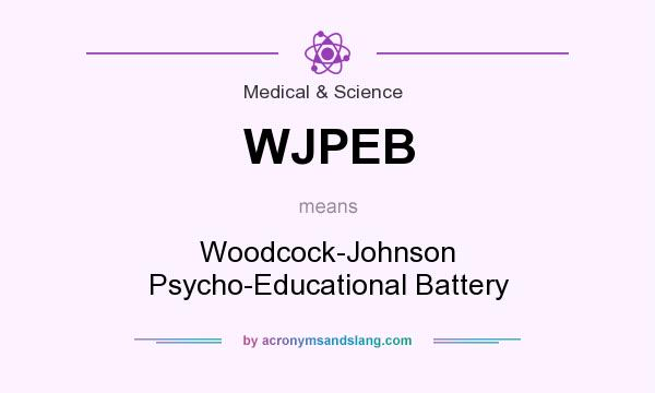 What does WJPEB mean? It stands for Woodcock-Johnson Psycho-Educational Battery