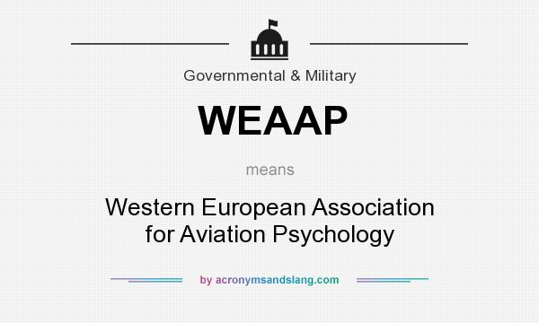 What does WEAAP mean? It stands for Western European Association for Aviation Psychology