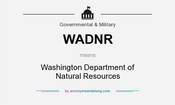 What does WADNR mean? It stands for Washington Department of Natural Resources
