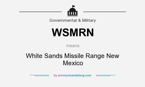 What does WSMRN mean? It stands for White Sands Missile Range New Mexico