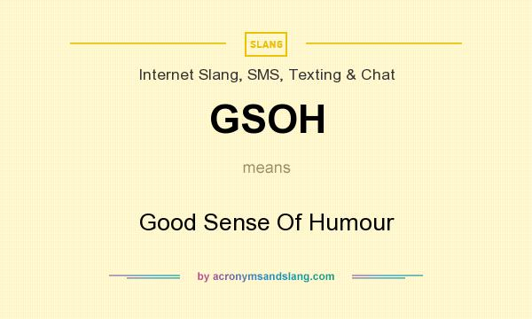 What does gsoh stand for