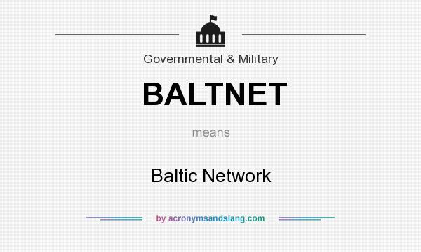 What does BALTNET mean? It stands for Baltic Network