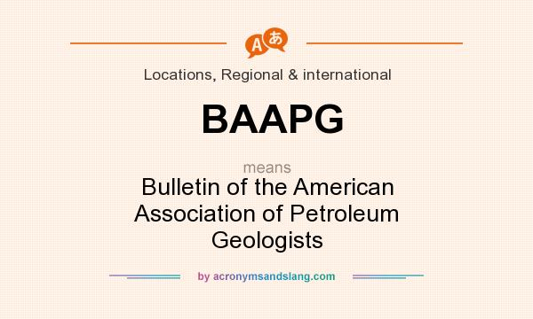 What does BAAPG mean? It stands for Bulletin of the American Association of Petroleum Geologists