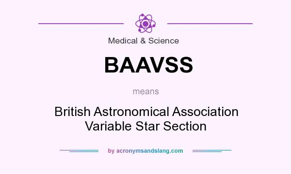 What does BAAVSS mean? It stands for British Astronomical Association Variable Star Section