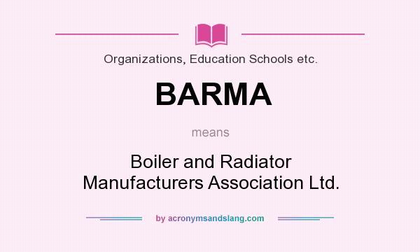 BARMA - Boiler and Radiator Manufacturers Association Ltd. in ...
