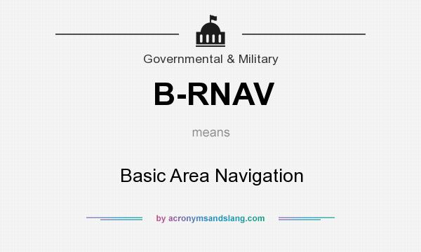 What does B-RNAV mean? It stands for Basic Area Navigation