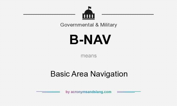 What does B-NAV mean? It stands for Basic Area Navigation
