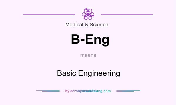What does B-Eng mean? It stands for Basic Engineering