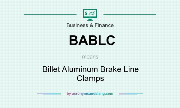 What does BABLC mean? It stands for Billet Aluminum Brake Line Clamps