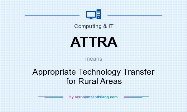 What does ATTRA mean? It stands for Appropriate Technology Transfer for Rural Areas