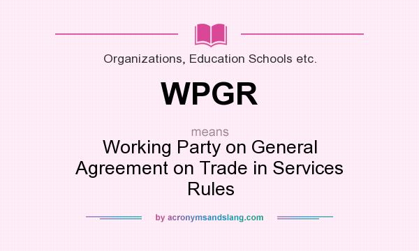 What Does Wpgr Mean Definition Of Wpgr Wpgr Stands For Working