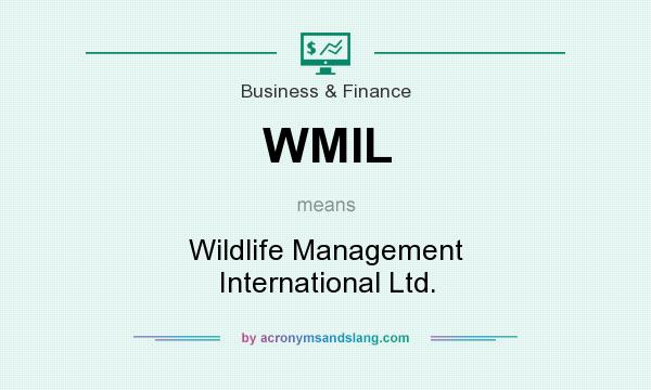 What does WMIL mean? It stands for Wildlife Management International Ltd.