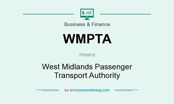 What does WMPTA mean? It stands for West Midlands Passenger Transport Authority