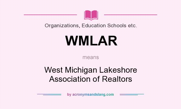 wmlar What does WMLAR mean? - Definition of WMLAR - WMLAR stands for West ...
