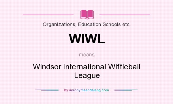 What does WIWL mean? It stands for Windsor International Wiffleball League