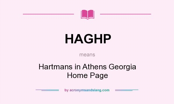 What does HAGHP mean? It stands for Hartmans in Athens Georgia Home Page