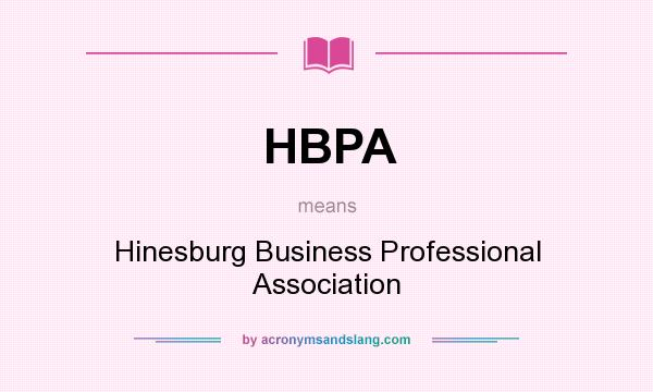 What does HBPA mean? It stands for Hinesburg Business Professional Association