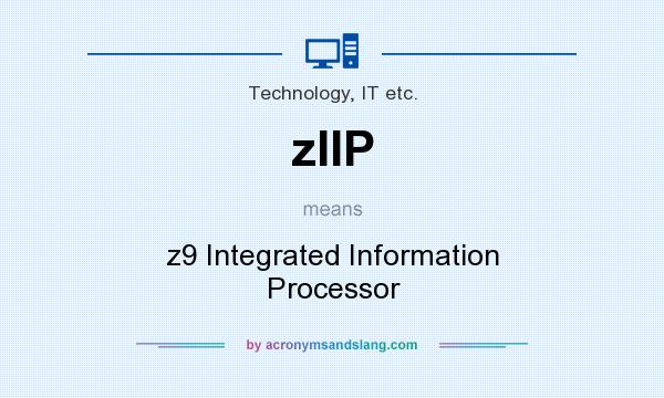 What does zIIP mean? It stands for z9 Integrated Information Processor