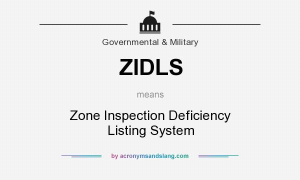 What does ZIDLS mean? It stands for Zone Inspection Deficiency Listing System