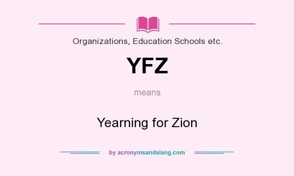 What does YFZ mean? It stands for Yearning for Zion