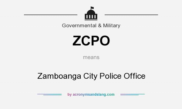 What does ZCPO mean? It stands for Zamboanga City Police Office