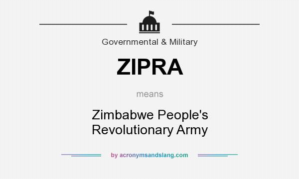 What does ZIPRA mean? It stands for Zimbabwe People`s Revolutionary Army