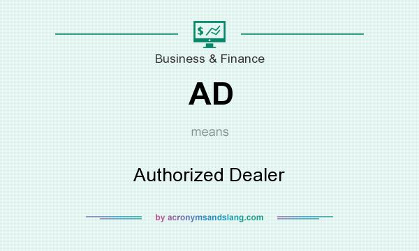 What does AD mean? It stands for Authorized Dealer