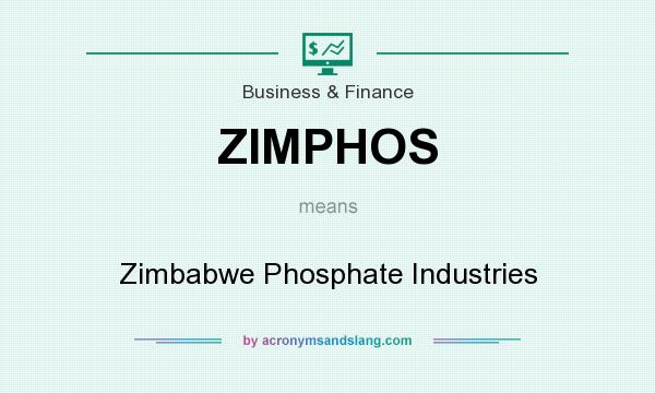 What does ZIMPHOS mean? It stands for Zimbabwe Phosphate Industries