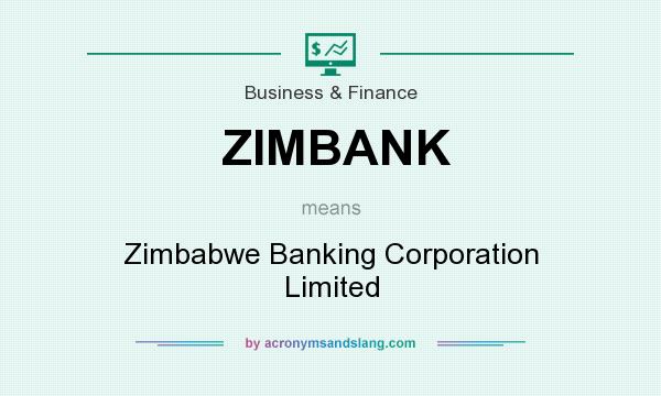 What does ZIMBANK mean? It stands for Zimbabwe Banking Corporation Limited