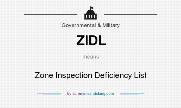 What does ZIDL mean? It stands for Zone Inspection Deficiency List