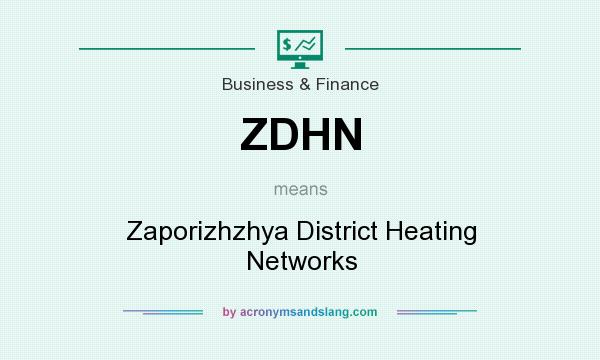 What does ZDHN mean? It stands for Zaporizhzhya District Heating Networks