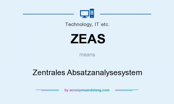What does ZEAS mean? It stands for Zentrales Absatzanalysesystem