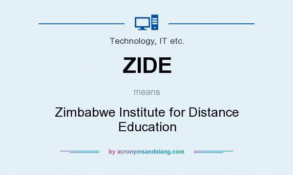 What does ZIDE mean? It stands for Zimbabwe Institute for Distance Education