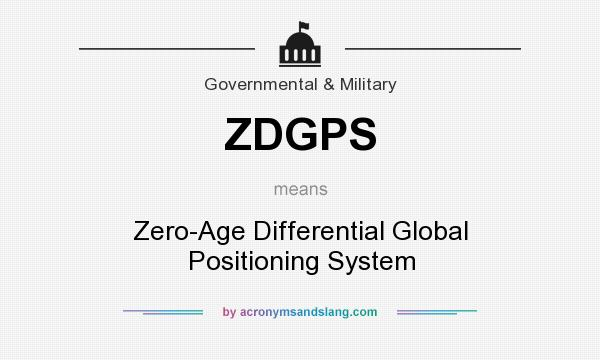 What does ZDGPS mean? It stands for Zero-Age Differential Global Positioning System