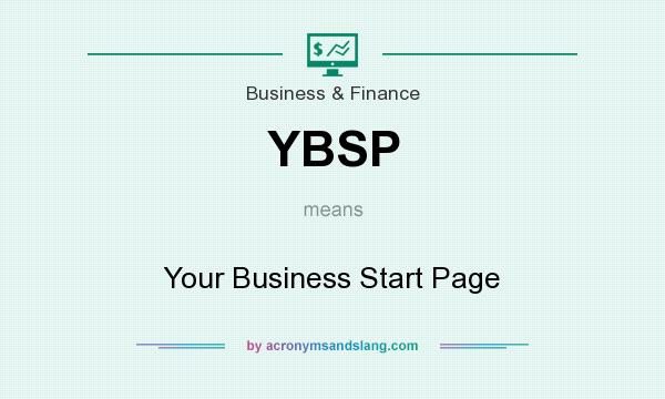 What does YBSP mean? It stands for Your Business Start Page