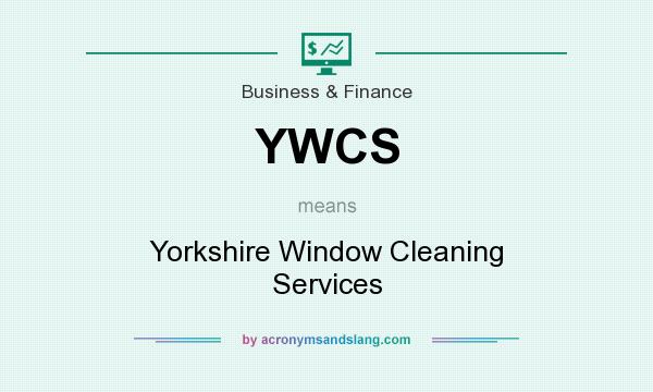 What does YWCS mean? It stands for Yorkshire Window Cleaning Services