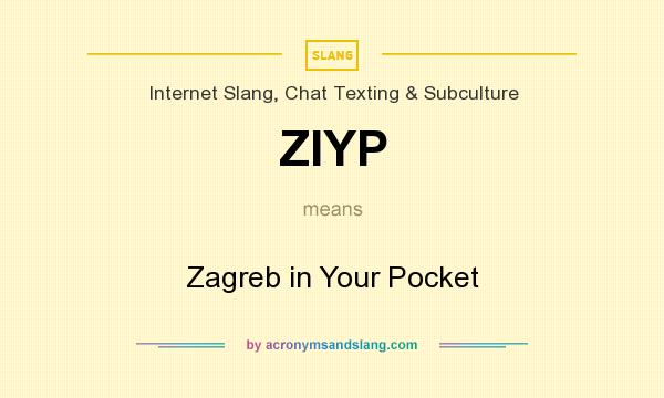 What does ZIYP mean? It stands for Zagreb in Your Pocket
